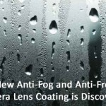 A New Anti-Fog and Anti-Frost Camera Lens Coating is Discovered
